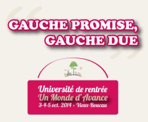 Participez à l'université de rentrée d'Un Monde d'Avance «Gauche Promise, Gauche Due»